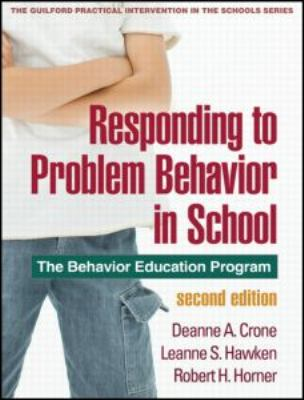 Responding to Problem Behavior in Schools: The Behavior Education Program 9781606236000