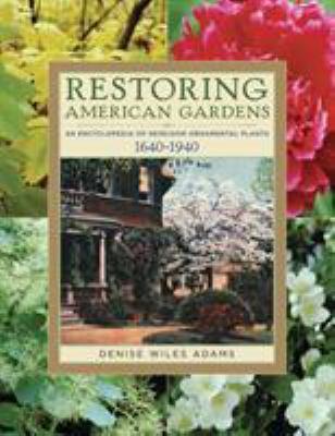 Restoring American Gardens 9781604690804