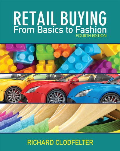 Retail Buying: From Basics to Fashion 9781609012779