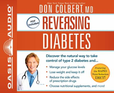 Reversing Diabetes: Discover the Natural Way to Take Control of Type 2 Diabetes 9781609815004