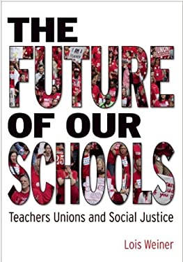 Reversing the Assault on Public Education: Joining the Power of Teacher Unions to the Heart of Teaching 9781608462629
