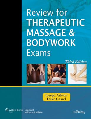 Review for Therapeutic Massage and Bodywork Exams [With Access Code] 9781605477121