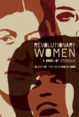 Revolutionary Women: A Book of Stencils 9781604862003