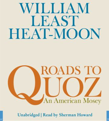 Roads to Quoz: An American Mosey 9781600244896