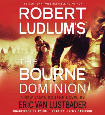 Robert Ludlum's (TM) the Bourne Dominion 9781609412142