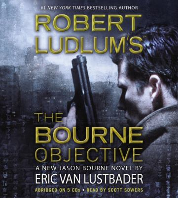 Robert Ludlum's the Bourne Objective 9781607882244