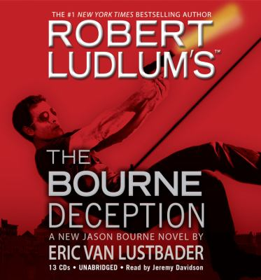 Robert Ludlum's the Bourne Deception 9781600245992