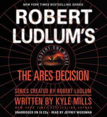 Robert Ludlum's(tm) the Ares Decision 9781600244117