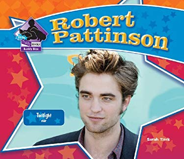 Robert Pattinson:: Twilight Star 9781604539721