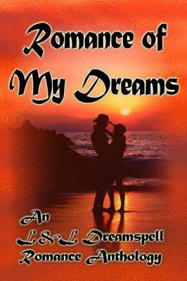 Romance of My Dreams 9781603180580