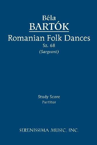 Romanian Folk Dances, Sz. 68 - Study Score