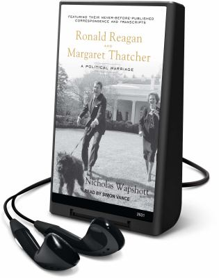 Ronald Reagan and Margaret Thatcher: A Political Marriage 9781605149660