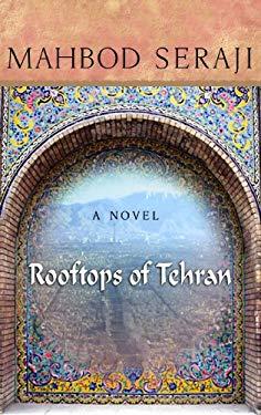 Rooftops of Tehran 9781602855809