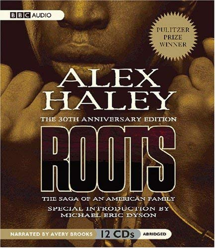 Roots: The Saga of an American Family 9781602832909