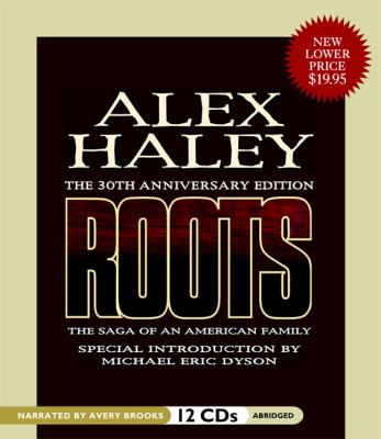 Roots: The Saga of an American Family 9781602833869