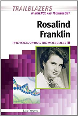 Rosalind Franklin: Photographing Biomolecules 9781604136609