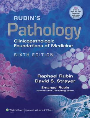 Rubin's Pathology: Clinicopathologic Foundations of Medicine [With Access Code]