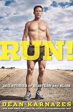 Run!: 26.2 Stories of Blisters and Bliss 9781605292793