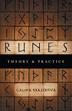 Runes: Theory & Practice 9781601630858