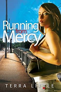 Running from Mercy 9781601625335