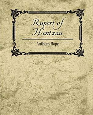 Rupert of Hentzau 9781604246377