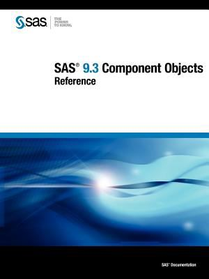 SAS 9.3 Component Objects: Reference 9781607649045