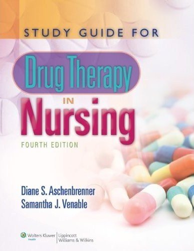 Study Guide for Drug Therapy in Nursing 9781608311521