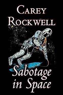 Sabotage in Space 9781603121989