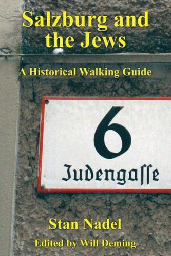 Salzburg and the Jews: A Historical Walking Guide 9781606085936
