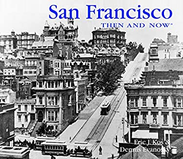 San Francisco Then and Now 9781607100034