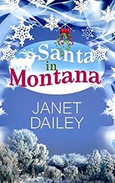 Santa in Montana 9781602859005