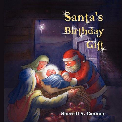 Santa's Birthday Gift 9781608608249