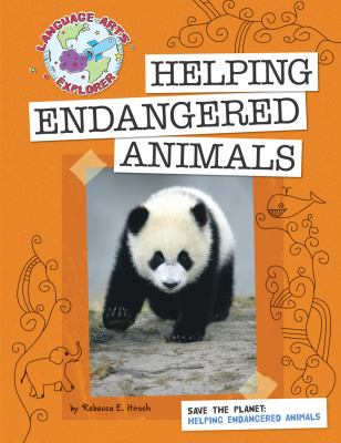 Helping Endangered Animals 9781602796676