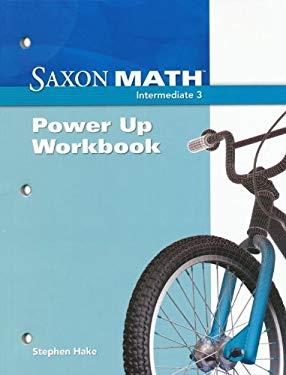 Saxon Math Intermediate 3: Power-Up Workbook