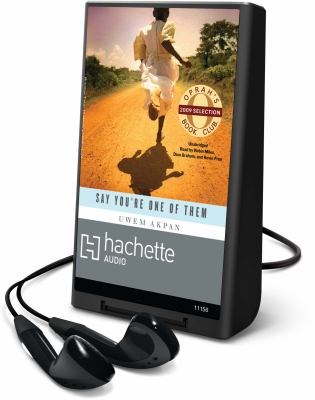 Say You're One of Them [With Earbuds] 9781607884194