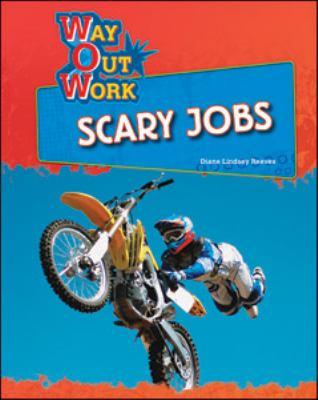 Scary Jobs