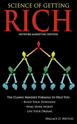 Science of Getting Rich - Network Marketing Edition 9781608428984