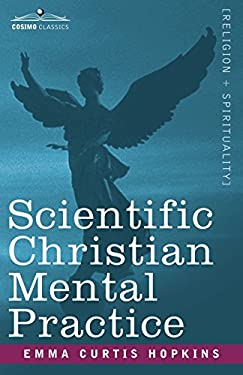 Scientific Christian Mental Practice 9781602061972
