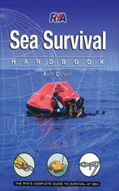 Sea Survival Handbook: The Complete Guide to Survival at Sea