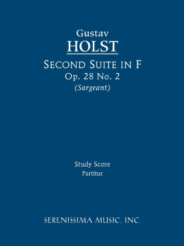 Second Suite in F, Op. 28 No. 2 - Study Score 9781608740529