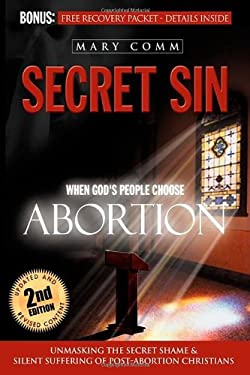 Secret Sin: When God's Children Choose Abortion