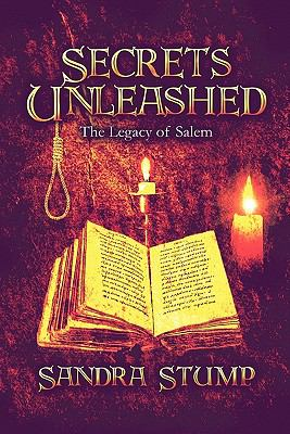 Secrets Unleashed: The Legacy of Salem 9781606104866