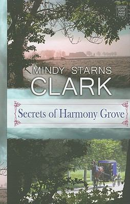 Secrets of Harmony Grove 9781602859043
