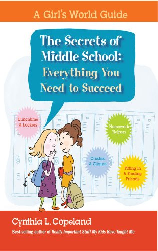 The Secrets of Middle School: Everything You Need to Succeed 9781604331950