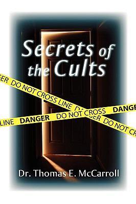 Secrets of the Cults 9781606939581