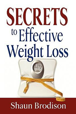Secrets to Effective Weight Loss 9781608607631