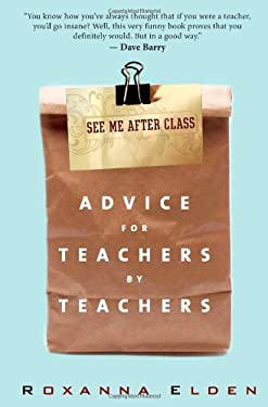See Me After Class: Advice for Teachers by Teachers 9781607140573