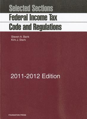 Federal Income Tax Code and Regulations: Selected Sections 9781609300449