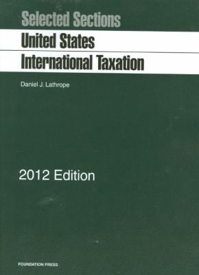 Selected Sections on United States International Taxation 9781609301514