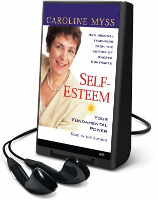 Self-Esteem: Your Fundamental Power [With Headphones] 9781608127801